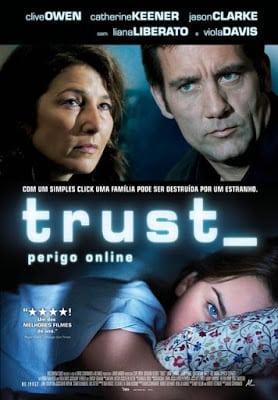 Trust (2010) เหยื่อนรกออนไลน์