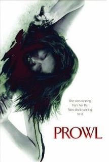 Prowl (2010) มิติสยอง 7 ป่าช้า ล่านรก กลางป่าลึก