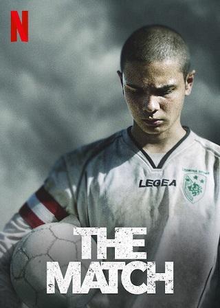 The Match   Netflix (2019) นัดชี้ชะตา
