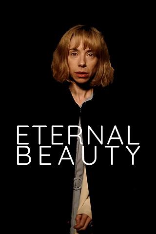 Eternal Beauty (2019) ความงามชั่วนิรันดร์
