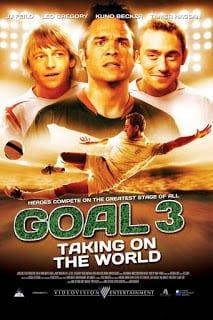 Goal! III Taking on the World (2009) โกล์ เกมหยุดโลก ภาค 3