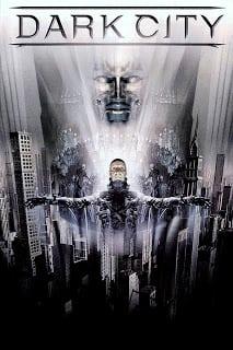 Dark City (1998) เมืองเปลี่ยนสมอง มนุษย์ผิดคน