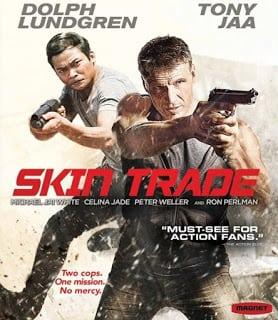 Skin Trade (2014) คู่ซัดอันตราย