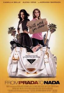 From Prada to Nada (2011) สาวถังแตก แอ๊บไฮโซ