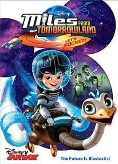 Miles From Tomorrowland : Let's Rocket (2015) ไมล์ส จาก ทูมอโรว์แลนด์: จรวดออกบิน!