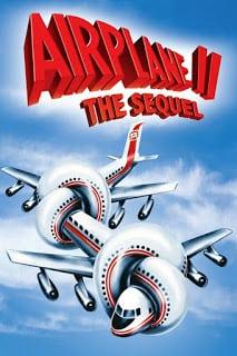 Airplane II: The Sequel (1982) บินเลอะมั่วแหลก ภาค 2