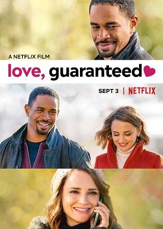 Love, Guaranteed   Netflix (2020) รัก… รับประกัน