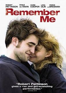 Remember Me (2010) จากนี้…มี เราตลอดไป