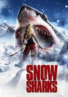 Avalanche Sharks (2013) ฉลามหิมะล้านปี