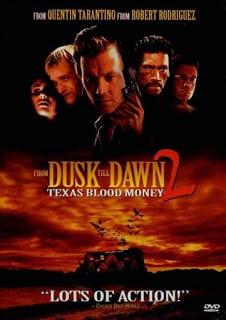 From Dusk Till Dawn 2: Texas Blood Money (1999) พันธุ์นรกผ่าตะวัน ภาค 2