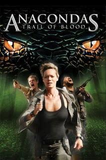 Anacondas 4 Trail of Blood (2009) อนาคอนด้า 4 ล่าโคตรพันธุ์เลื้อยสยองโลก