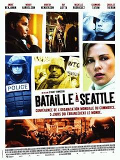 Battle in Seattle (2007) ซีแอตเติล ปิดเมืองเดือดระอุ
