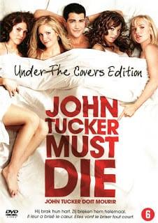 John Tucker Must Die (2006) แผนถอดลาย ยอดชายนายจอห์น ทัคเกอร์