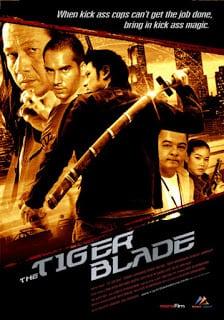 The Tiger Blade (2005) เสือคาบดาบ