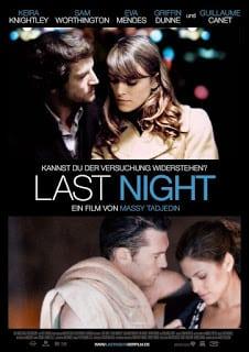 Last Night (2010) คืนสุดท้าย ขอปันใจให้รักเธอ