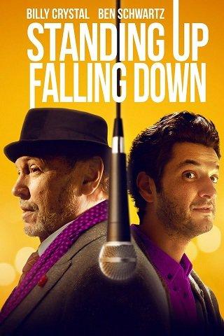 Standing Up Falling Down (2019) ยืนขึ้นหรือจะล้มลง