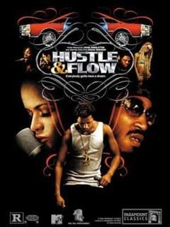 Hustle & Flow (2005) ทุกชีวิตมีสิทธิ์ฝัน