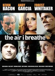 The Air I Breathe (2007) พลิกชะตาฝ่าวิกฤตินรก