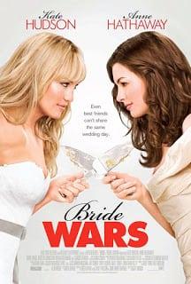 Bride Wars (2009) สงครามเจ้าสาว หักเหลี่ยมวิวาห์อลวน