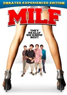 Milf (2010) Unrated หนุ่มกระเตาะ เต๊าะรักรุ่นเดอะ