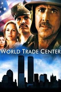 World Trade Center (2006) เวิร์ลด เทรด เซนเตอร์