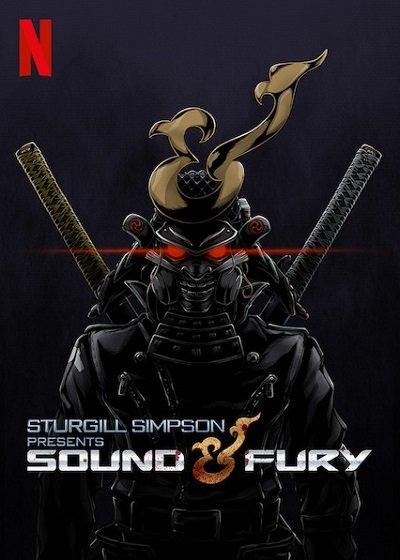 Sturgill Simpson Presents Sound & Fury   Netflix (2019) โดยสเตอร์จิลล์ ซิมป์สัน