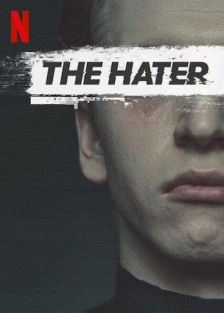 The Hater   Netflix (2020) เดอะ เฮทเตอร์