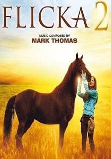 Flicka 2 (2010) ฟลิคกา เจ้าม้าเพื่อนรัก ภาค 2 [Soundtrack บรรยายไทย]