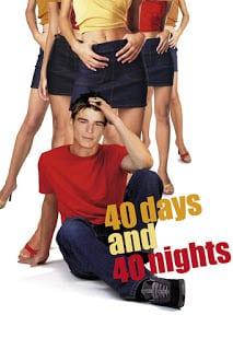 40 Days and 40 Nights (2002) 40 วัน อั้นแอ้ม ไม่อั้นรัก [Soundtrack บรรยายไทย]