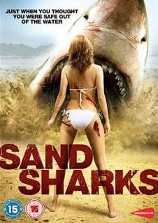 Sand Sharks (2011) ฉลามล้านปีพันธุ์สะเทิ้นบก