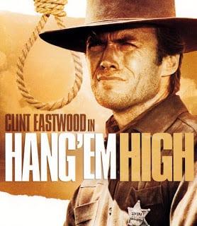Hang 'Em High (1968) กลั่นแค้นไอ้ชาติหิน