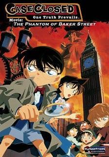 โคนัน เดอะมูฟวี่ 6 ปริศนาบนถนนสายมรณะ Detective Conan Movie 06 The Phantom of Baker Street