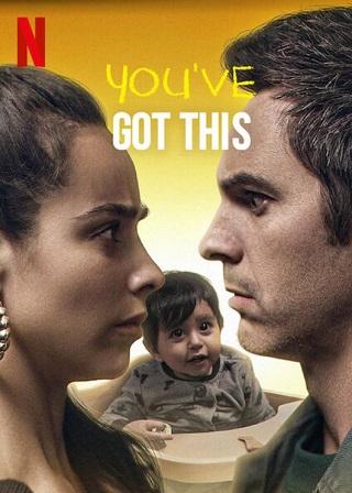 You've Got This   Netflix (2020) คุณพ่อตัวสำรอง