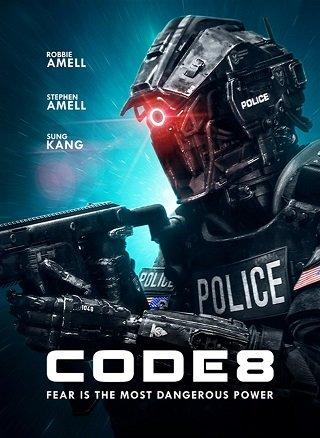 Code 8 (2020) ล่าคนโคตรพลัง