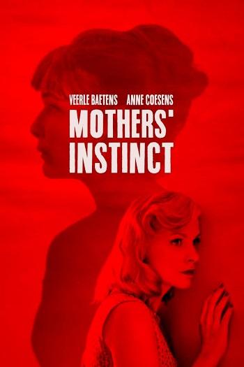 Mothers' Instinct (Duelles) (2018) สัญชาตญาณของมารดา
