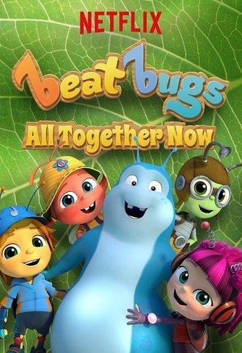 Beat Bugs: All Together Now   Netflix (2017) บีท บั๊กส์: แสนสุขสันต์วันรวมพลัง
