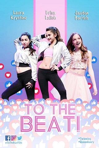 To The Beat! (2018) การแข่งขัน เพื่อก้าวสู่ดาว